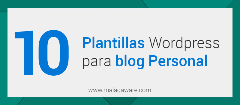 10 Plantillas WordPress para Blog - Gratis y Premium - 【 2018 】