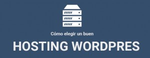 elegir-un-buen-hosting-para-wordpress