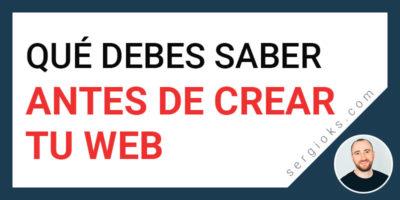 Que debes saber antes de crear tu página web