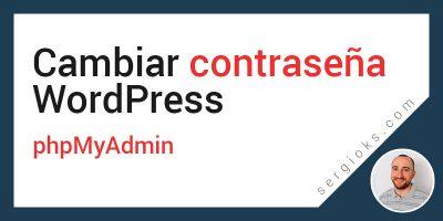 cambiar-contrasena-wordpress-phpmyadmin