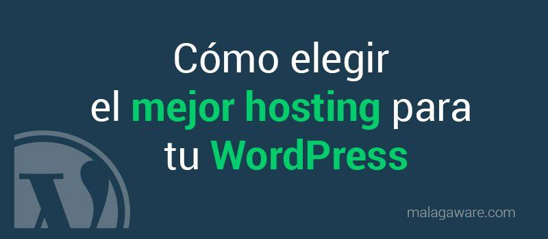 como-elegir-mejor-hosting-wordpress
