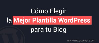 como-elegir-plantilla-wordpress-para-blog