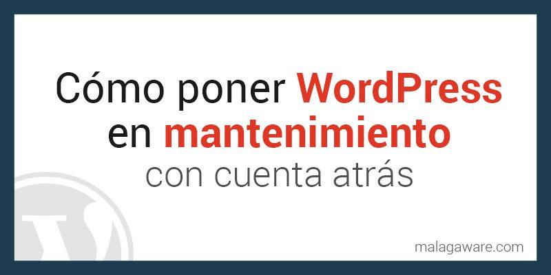 como-poner-wordpress-en-mantenimiento