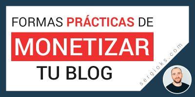 formas-practicas-y-rentable-sde-monetizar-un-blog