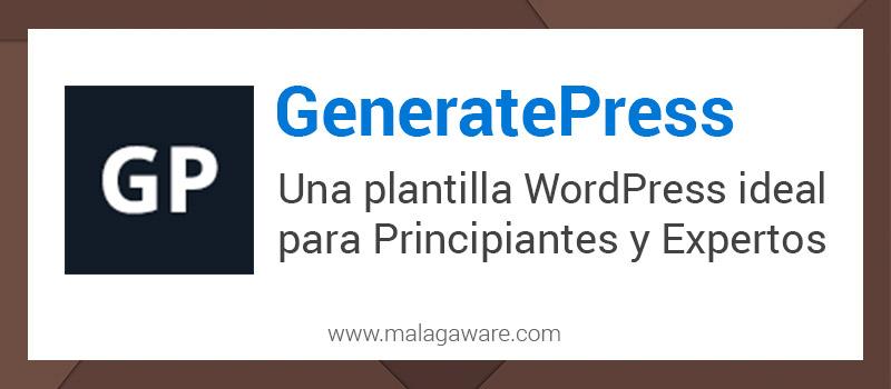 GeneratePress Review y Opinión Personal