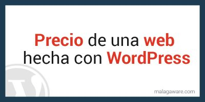 Precio de una web hecha con WordPress